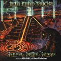 Jedi Mind Tricks, Heavy Metal Kings