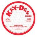 Gary Davis, Remember Me (Kenny Dope Mix)