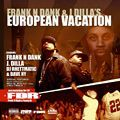 Frank-N-Dank & J Dilla, European Vacation