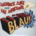 Laidback Luke and Lee Mortimer, Blau!