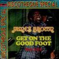 James Brown, Get On The Good Foot (Part 1)