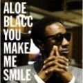 Aloe Blacc, You Make Me Smile