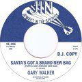Gary Walker, Santa's Got A Brand New Bag Pt. 1