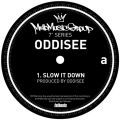 Oddisee, Slow It Down