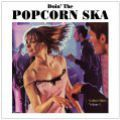 V/A, Popcorn Ska: Golden Oldies Vol. 1