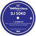 DJ Soko, Stand Up ft. Guilty Simpson