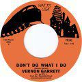 Vernon Garrett, Don't Do What I Do