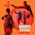 The Bombay Royale, You Me Bullets Love