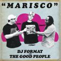 DJ Format & The Good People, Marisco - DJ Format's Version