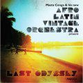 Afro Latin Vintage Orchestra, Last Odyssey