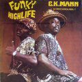 CK Mann & His Carousel 7, Funky Highlife