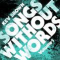 Kev Brown, Songs Without Words Vol. 1