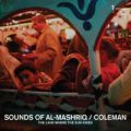 Coleman, Sounds Of Al-Mashriq
