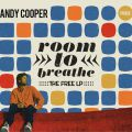 Andy Cooper, Room To Breathe: The Free LP