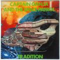 Tradition , Captain Ganja And The Space Patrol