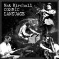 Nat Birchall, Cosmic Language