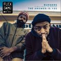 Damu The Fudgemunk & Flex Mathews, Burners