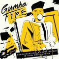 V/A, Gumba Fire: Bubblegum Soul & Synth Boogie In 1980s South Africa