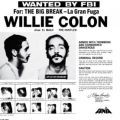 Willie Colon, Wanted By The FBI / The Big Break